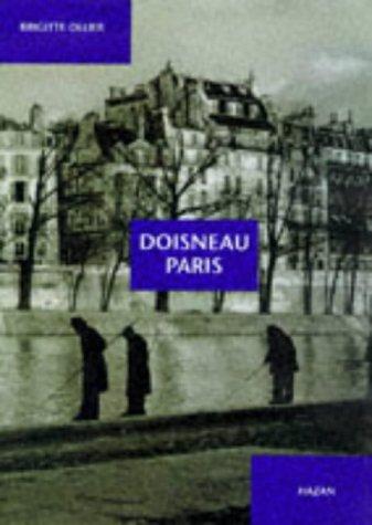Doisneau Paris (en anglais) par Brigitte Ollier