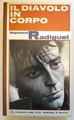 Raymond Radiguet: Il Diavolo in Corpo ed. Garzanti Per Tutti n. 38 A13 [RS]