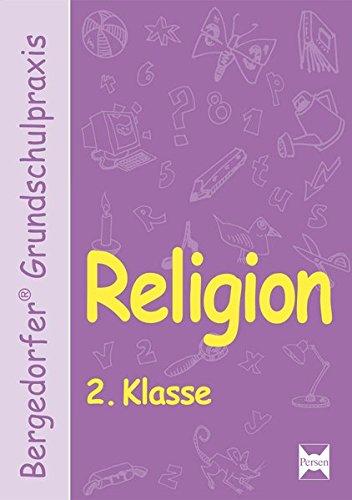 Religion - 2. Klasse (Bergedorfer® Grundschulpraxis)