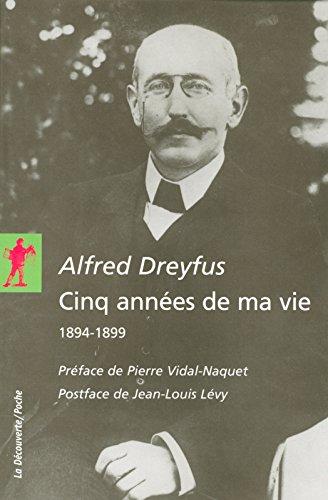 alfred-dreyfus-cinq-annes-de-ma-vie-1894-1899