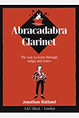 Abracadabra Clarinet: The Way to Learn Through Songs and Tunes (Instrumental Music) Paperback