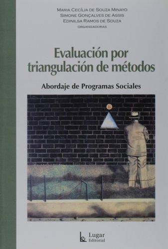 Descargar Libro Evaluacion por triangulacion de metodos (abordaje de problemas sociales) de MARIA DE SOUZA