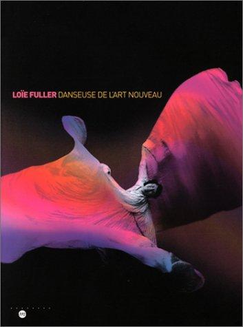 Loïe Fuller, danseuse de l'art