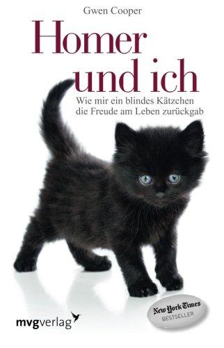 Buchseite und Rezensionen zu 'Homer und ich: Wie Mir Ein Blindes Kätzchen Die Freude Am Leben Zurückgab' von Gwen Cooper