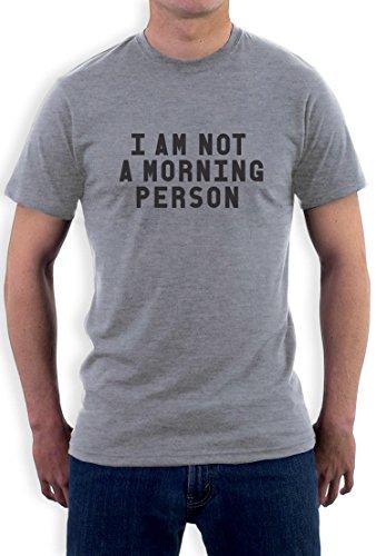 I'm not a morning person T-Shirt Grau