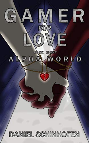 Gamer for Love (Alpha World Book 8) (English Edition) eBook ...