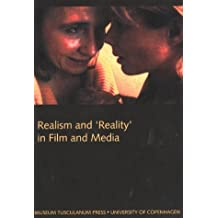 Realism and Reality in Film and Media 2002: Northern Lights Film and Media Studies Yearbook (Northern lights. Film & media studies yearbook)