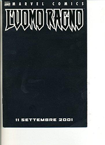 F- UOMO RAGNO 11 SETTEMBRE L'UOMO RAGNO -- MARVEL ITALIA - 2001 - S - LNX1995
