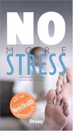 No more stress