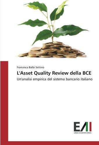 lasset-quality-review-della-bce-unanalisi-empirica-del-sistema-bancario-italiano