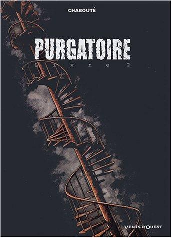 Purgatoire, Tome 2 :