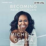 BECOMING: Meine Geschichte - Michelle Obama