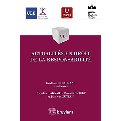 Actualités en droit de la responsabilité (UB3 t. 53)