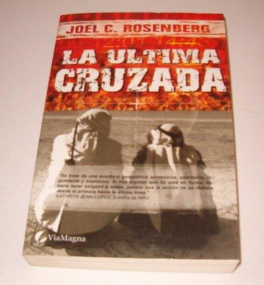 La Ultima Cruzada/the Last Jihad