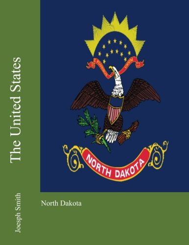 The United States: North Dakota por Joesph Smith