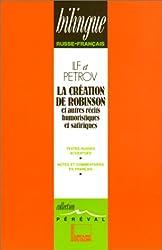 LA CREATION DE ROBINSON ET AUTRES RECITS SATIRIQUES TOME 1 (1929-1932)