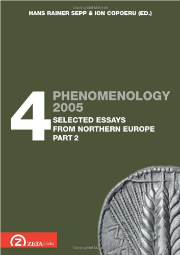 Phenomenology 2005: Selected Essays from Northern Europe Pt. 4.2