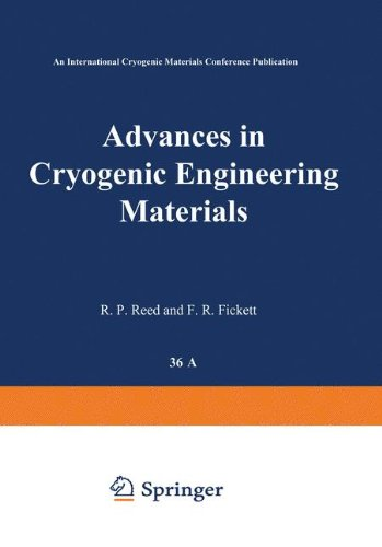 Advances in Cryogenic Engineering Materials: Part A