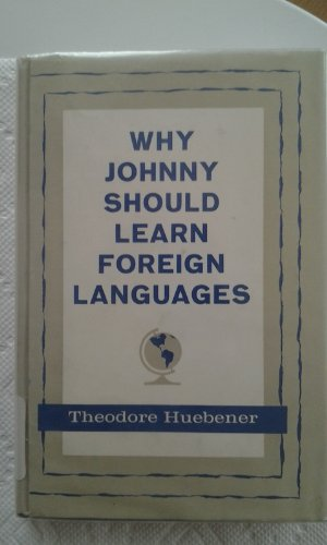 Why Johnny Should Learn Foreign Languages