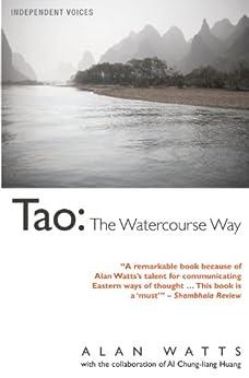 Tao: The Watercourse Way par [Watts, Alan]