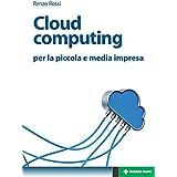 Cloud computing: per la piccola e media impresa