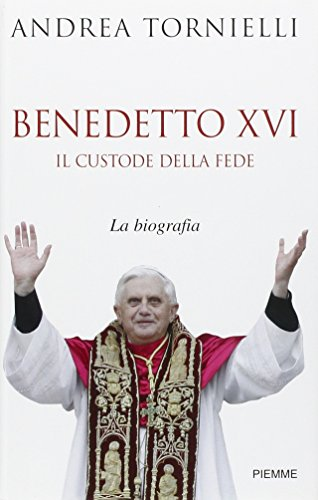 Benedetto XVI. Il custode della fede