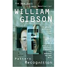 [Pattern Recognition] [by: William Gibson]