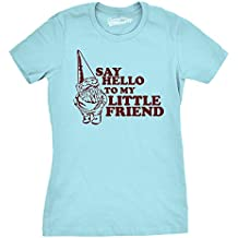 Crazy Dog TShirts - Womens Say Hello to My Little Friend Shirt Funny Lawn Gnome T Shirt - Camiseta Para Mujer