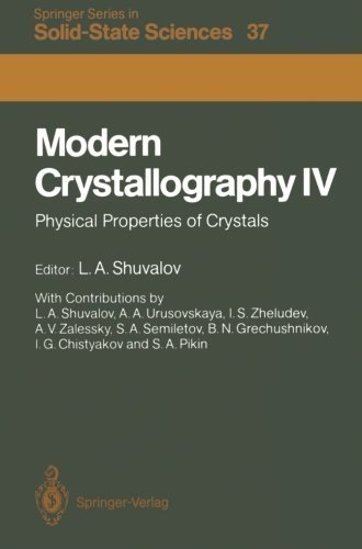 Modern Crystallography IV: Physical Properties of Crystals (Springer Series in Solid-State Sciences) (2011-12-08)
