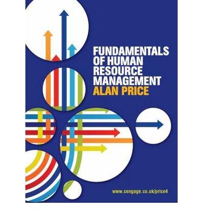 [(Fundamentals Of Human Resource Management )] [Author: Alan Price] [Jun-2011]