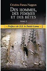 Des hommes, des femmes et des bêtes - Tome 2 Broché