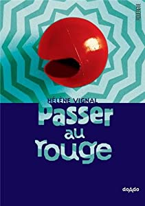 """Afficher """"Passer au rouge"""""""