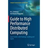 Guide to High Performance Distributed Computing: Case Studies with Hadoop, Scalding and Spark