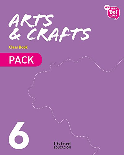 New Think Do Learn Arts & Crafts 6. Class Book Pack