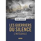 Les Guerriers du Silence, Intégrale :