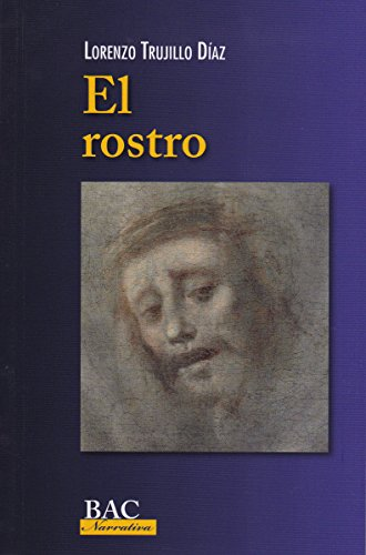 EL ROSTRO (BAC NARRATIVA)
