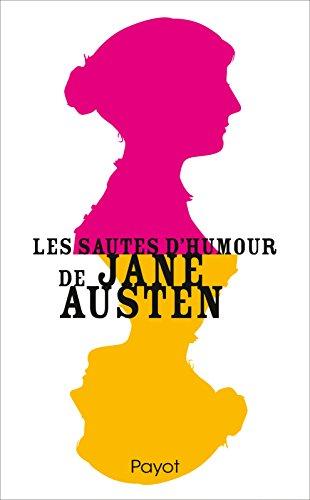 Les sautes d'humour de Jane Austen par Jane Austen
