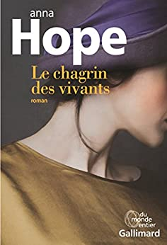Le chagrin des vivants par [Hope, Anna]