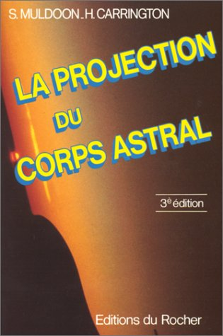 La Projection du corps astral