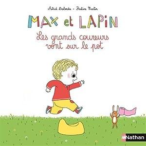 """Afficher """"Max et Lapin Les grands coureurs vont sur le pot"""""""