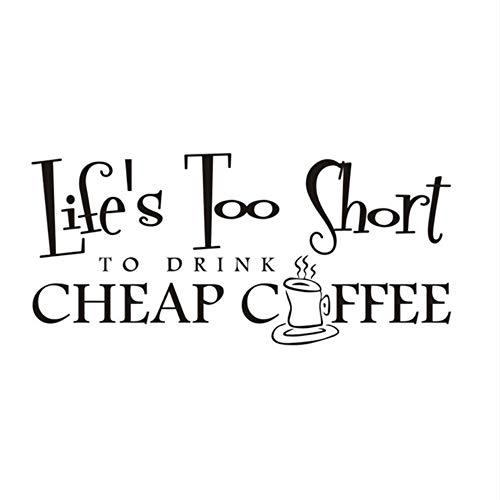Zxfcczxf Leben Zu Kurz Um Eine Tasse Kaffee Wandaufkleber Für Coffee Shop Zitate Wandtattoo Für Wohnzimmer Home Decor 43 * 94Cm Zu ()