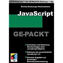 JavaScript Ge- Packt. JavaScript zum raschen und effektiven Nachschlagen