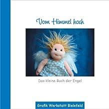Vom Himmel hoch: Das kleine Buch der Engel