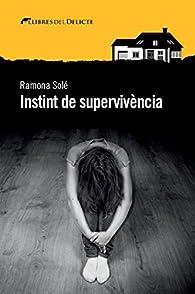 Instint de supervivència par  Ramona Solé Freixes