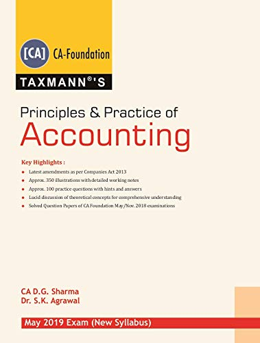 Principles & Practice of Accounting (CA-Foundation)(May 2019 Exam-New Syllabus)(2019 Edition)