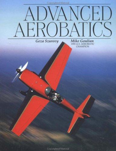 Advanced Aerobatics (Practical Flying Series)