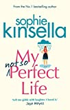 My Not So Perfect Life: A Novel by Sophie Kinsella front cover