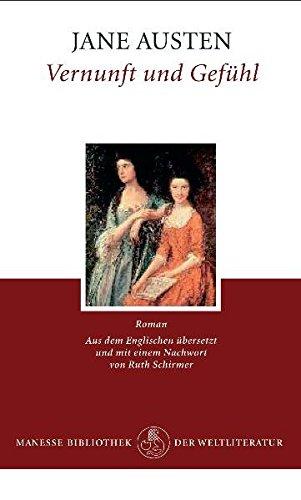 Vernunft und Gefühl: Roman