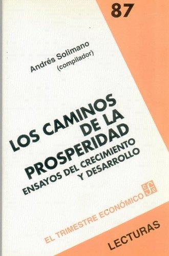 Descargar Libro Los Caminos de La Prosperidad de Andres Solimano