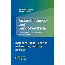 Instandhaltungs-, Service- und Wartungsverträge im Paket
